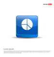 pie chart - 3d blue button vector image