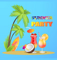 summer party with cocktails vector image vector image