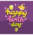 Happy Birthday postcard with tea cup and bird vector image vector image