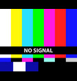 no tv signal vector image vector image