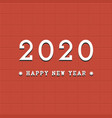 happy new 2020 year background tile minimalistic vector image vector image