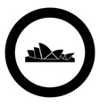 sydney opera house icon black color in circle vector image