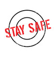 stay safe rubber stamp vector image vector image