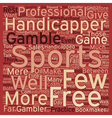 Are You Handicapped Without a Sports Handicapper vector image vector image