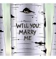 Birch tree card with carved text will you marry me vector image vector image