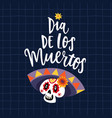 dia de los muertos greeting card invitation vector image
