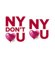 new york love you new york do not love you vector image
