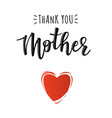 poster with thank you mother text vector image vector image