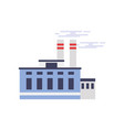 industrial manufactory building power or chemical vector image