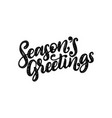 seasons greetings hand lettering on red vector image vector image