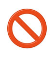 prohibition sign on white background vector image