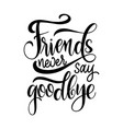 friendship day hand drawn lettering vector image