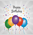 happy birthday greeting card bright color balloons vector image vector image