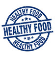 healthy food blue round grunge stamp vector image vector image