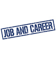 job and career stamp vector image vector image