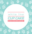 White Line Cup Cake Background vector image