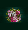 join earth day poster template vector image vector image