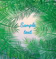 palm leaves background exotic resort holidays sea vector image vector image