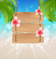Hanging wooden guidepost with exotic flowers vector image vector image