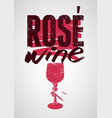rose wine typographical vintage grunge poster vector image vector image