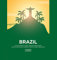 travel poster to brazil landmarks silhouettes vector image
