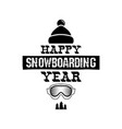happy snowboarding year - snowboard tee graphic vector image
