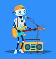 robot playing guitars and singing at the street vector image
