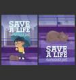 save a life homeless pet cartoon posters design vector image