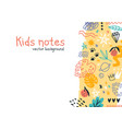 kids notes colorful horizontal background vector image