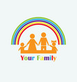 family and rainbow vector image vector image