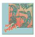 hey sunset card with tropical leaves vector image vector image