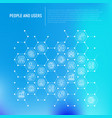people and users concept in honeycombs vector image vector image