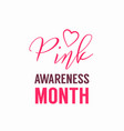 pink awareness month logo with heart symbol vector image