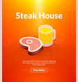 steak house poster isometric color design vector image vector image