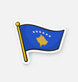 sticker national flag kosovo on flagstaff vector image