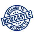 welcome to newcastle blue stamp vector image vector image