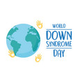 world down syndrome day hands print heart planet vector image vector image