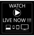 Watch live on all mobile devices - laptop smart vector image