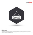 closed door sign icon hexa white background icon vector image