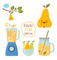 set funny kawaii pear with a blender smoothie vector image