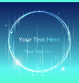 round shiny lights dust trail particles frame on vector image vector image