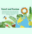 travel and tourism horizontal banner vector image vector image
