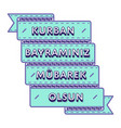 kurban bayraminiz mubarek olsun greeting emblem vector image vector image
