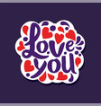 love you poster with romantic phrase valentines vector image vector image