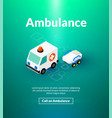 ambulance poster of isometric color design vector image