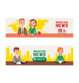 breaking news on television set banners vector image