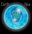 earth hour 60 minutes the bulbs do not light vector image