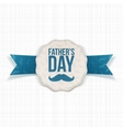 fathers day emblem with ribbon and text vector image vector image