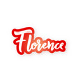 florence - hand drawn lettering name vector image