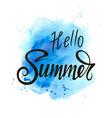 inscription hello summer on a blue background vector image vector image